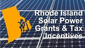 rhode island solar power grants tax incentives